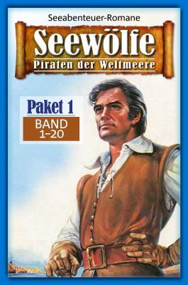 Seewölfe Paket 1: Seewölfe - Piraten der Weltmeere, Band 1 bis 20