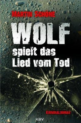 Wolf spielt das Lied vom Tod