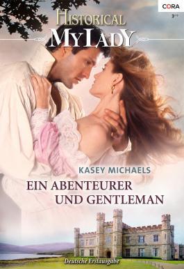 Ein Abenteurer und Gentleman (Historical My Lady)