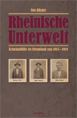 Rheinische Unterwelt
