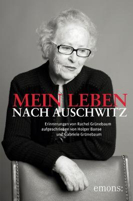 Mein Leben nach Auschwitz