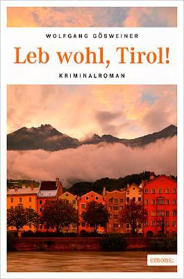 Leb wohl, Tirol!