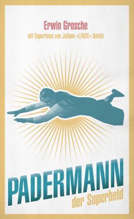 Padermann von Erwin Grosche bei LovelyBooks (Roman)