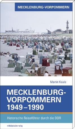 Mecklenburg-Vorpommern 1949–1990