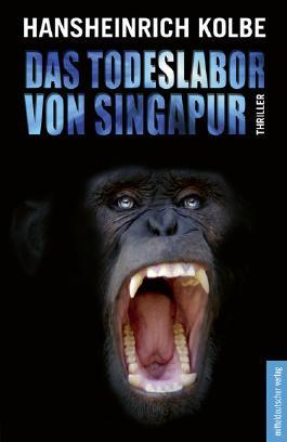 Das Todeslabor von Singapur