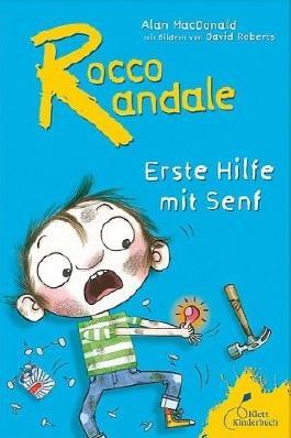 Rocco Randale - Erste Hilfe mit Senf