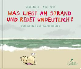 Was liegt am Strand und redet undeutlich?