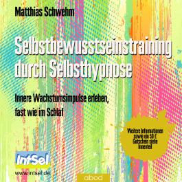 Selbstbewusstseinstraining durch Selbsthypnose