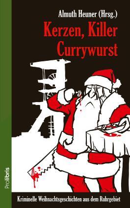 Kerzen, Killer, Currywurst