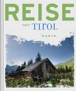 Reise nach Tirol