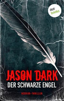 Der schwarze Engel: Horror-Thriller