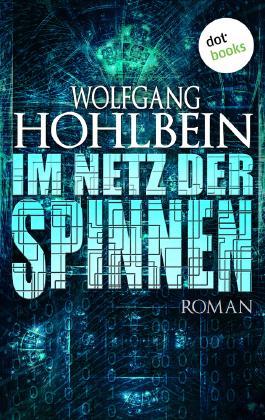 Im Netz der Spinnen: Roman