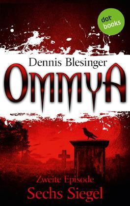 OMMYA - Band 2: Sechs Siegel