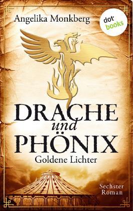 Drache und Phönix - Goldene Lichter