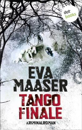 Tango Finale: Kommissar Rohleffs zweiter Fall