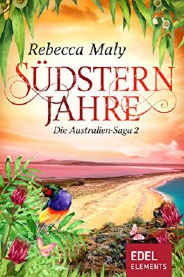 Südsternjahre 2 (Australien-Saga)