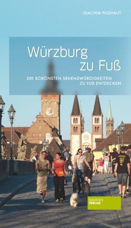 Würzburg zu Fuß