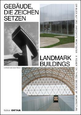 Gebäude, die Zeichen setzen / Signal Buildings.