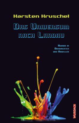 Das Universum nach Landau
