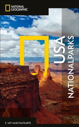 NATIONAL GEOGRAPHIC Reiseführer USA-Nationalparks mit Maxi-Faltkarte