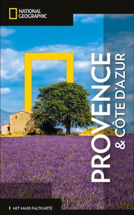 NATIONAL GEOGRAPHIC Reiseführer Provence und Côte d'Azur mit Maxi-Faltkarte