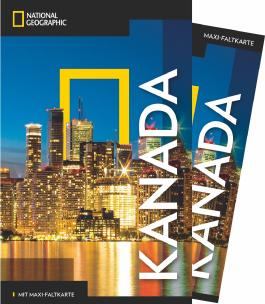 NATIONAL GEOGRAPHIC Reiseführer Kanada mit Maxi-Faltkarte