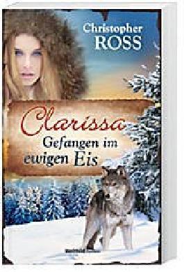 Clarissa - Gefangen im Ewigen Eis