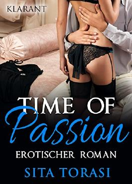 Time of passion. Erotischer Roman