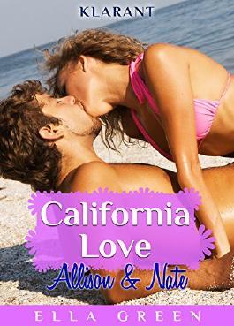 California Love - Allison und Nate