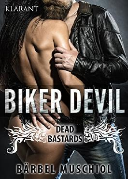 Biker Devil - Dead Bastards (Biker Trilogie 3)