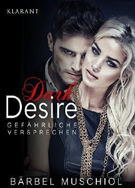 Dark Desire - Gefährliche Versprechen