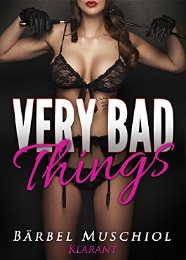 Very bad things. Dark Romance