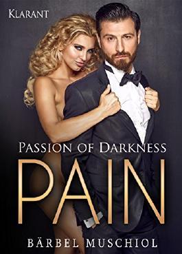 Passion of Darkness - PAIN. Erotischer Roman