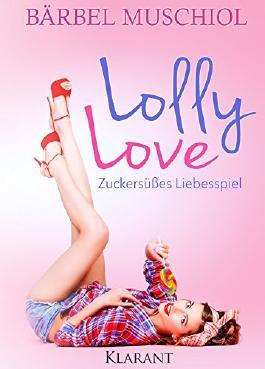 Lolly Love - Zuckersüßes Liebesspiel