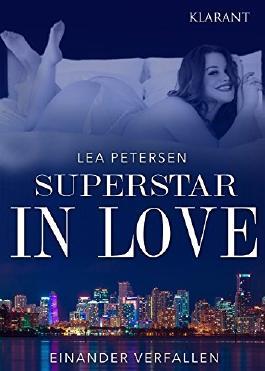 Superstar in Love - einander verfallen. Erotischer Roman