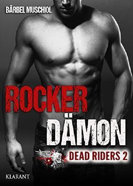 Rocker Dämon. Dead Riders 2