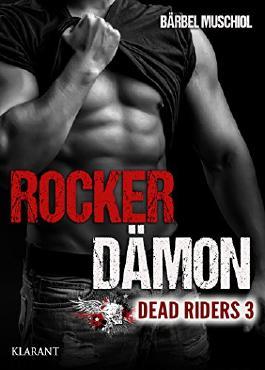 Rocker Dämon. Dead Riders 3