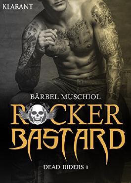 Rocker Bastard. Dead Riders 1