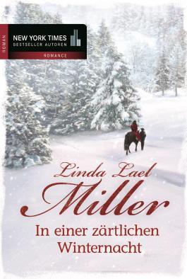 In einer zärtlichen Winternacht: Ein Cowboy zum Verlieben/Hör auf die Stimme deines Herzens (New York Times Bestseller Autoren: Romance)