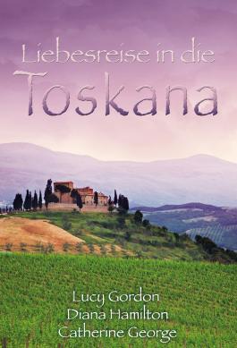 Liebesreise in die Toskana: Verzaubert in Florenz / Verwechslungsspiel in der Toskana / Eine italienische Hochzeit