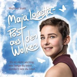 Maja Loretta – Post aus den Wolken