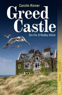Greed Castle: Ein Fin O'Malley Krimi