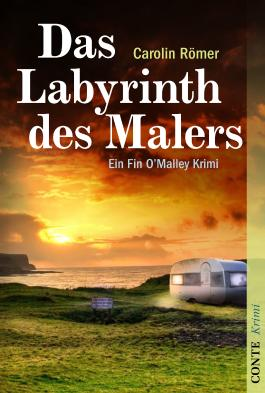 Das Labyrinth des Malers: Ein Fin O'Malley Krimi