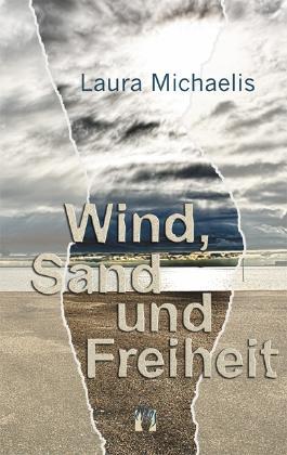 Wind, Sand und Freiheit