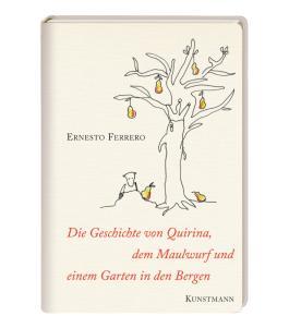 Die Geschichte von Quirina, dem Maulwurf und einem Garten in den Bergen