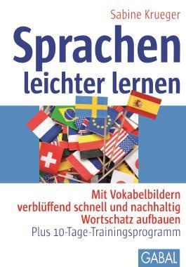 Sprachen leichter lernen: Mit Vokabelbildern verblüffend schnell und nachhaltig Wortschatz aufbauen - Plus 10-Tage-Trainingsprogramm (Whitebooks)