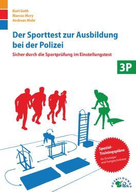 Der Sporttest zur Ausbildung bei der Polizei