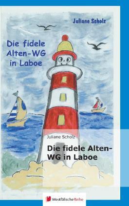 Die fidele Alten-WG in Laboe