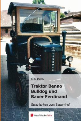 Traktor Benno Bulldog und Bauer Ferdinand