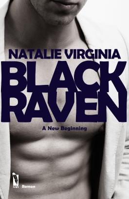 BlackRaven: A new Beginning